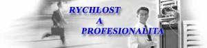 rychlost_a_profesionalita